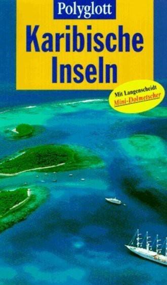 Polyglott Reiseführer, Karibische Inseln