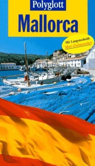 Mallorca. Polyglott Reiseführer