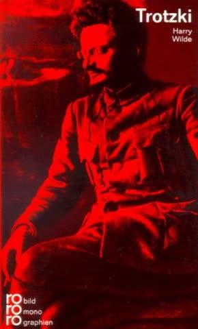Leo Trotzki in Selbstzeugnissen und Bilddokumenten