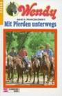 Wendy, Bd.3, Mit Pferden unterwegs
