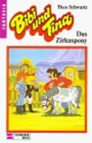 Bibi und Tina, Bd.4, Das Zirkuspony