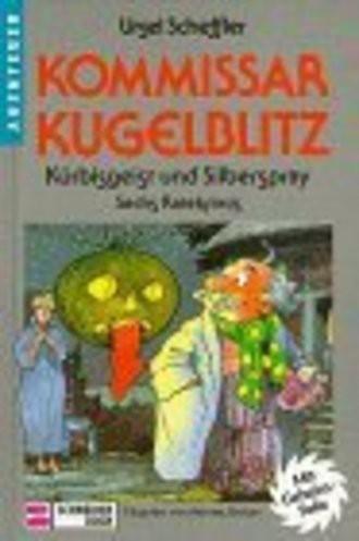 Kommissar Kugelblitz, Bd.13, Kürbisgeist und Silberspray
