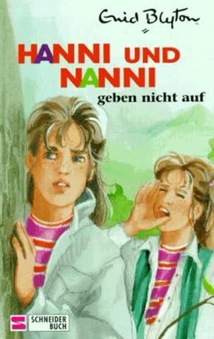Hanni und Nanni, Bd.5, Hanni und Nanni geben nicht auf