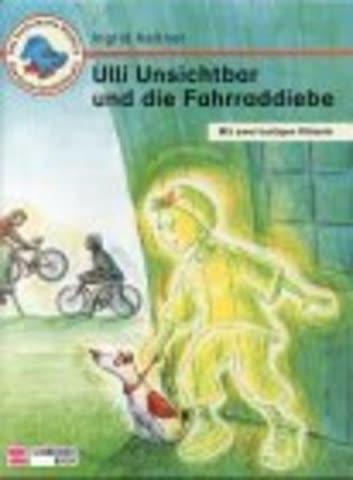 Ulli Unsichtbar und die Fahrraddiebe