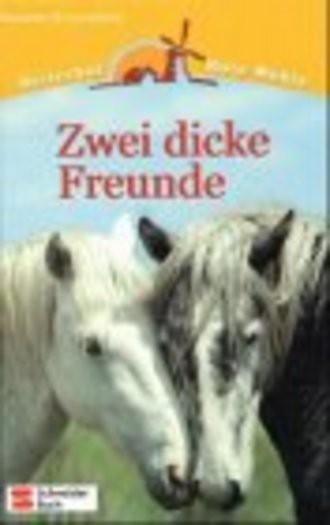 Reiterhof Rote Mühle, Bd.3, Zwei dicke Freunde