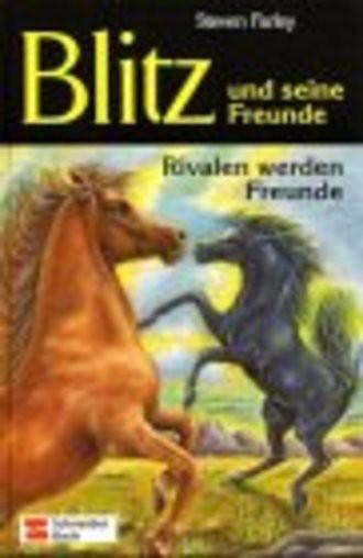 Blitz und seine Freunde, Bd.4, Rivalen werden Freunde