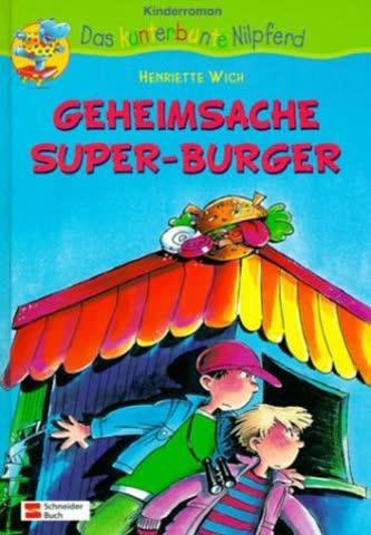 Geheimsache Super-Burger