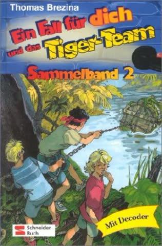 Ein Fall für dich und das Tiger-Team / Sammelband 2
