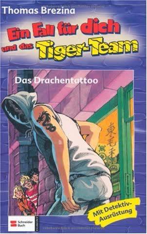 Ein Fall für dich und das Tiger- Team / Band 34 / Das Drachentattoo