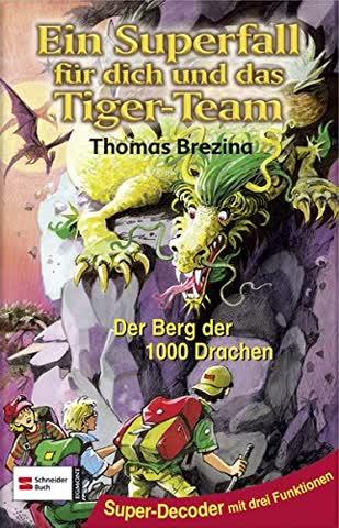 Ein Superfall für dich und das Tiger-Team. Der Berg der 1000 Drachen