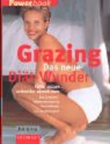 Grazing. Das neue Diät-Wunder. Journal für die Frau