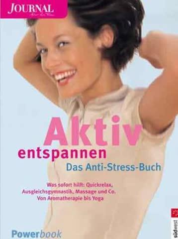 Aktiv entspannen, Das Anti-Stress-Buch