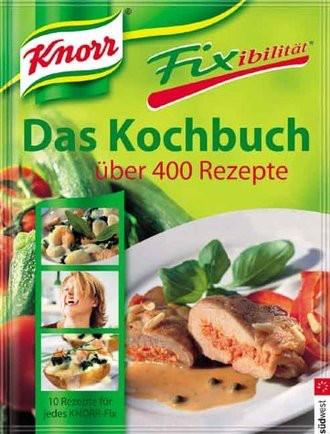 Fixibilität - Das Kochbuch; Über 400 Rezepte