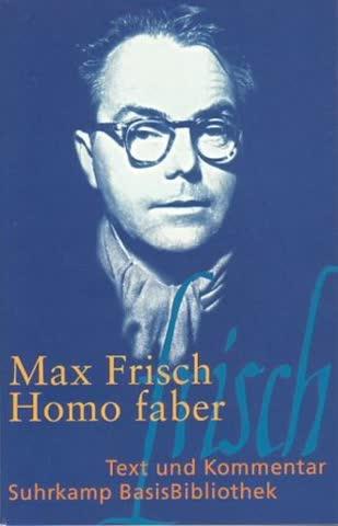 Homo Faber; Ein Bericht
