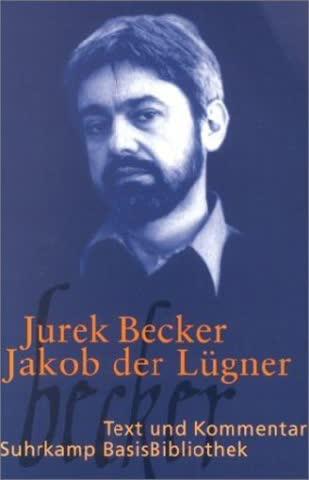 Jakob Der Lügner; Text Und Kommentar