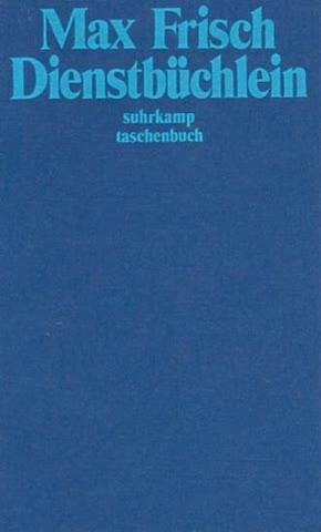 Dienstbüchlein (suhrkamp taschenbuch)