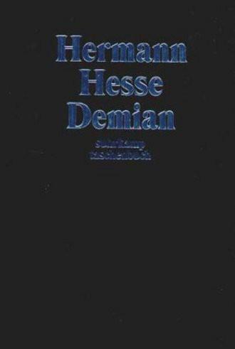 Demian; Die Geschichte Von Emil Sinclairs Jugend