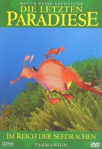 Die letzten Paradiese (Teil 12) - Tasmanien: Im Reich der Seedrachen