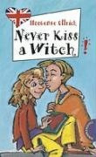 Never Kiss a Witch!