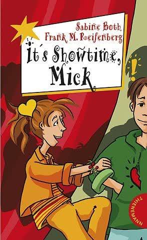 It's Showtime, Mick! aus der Reihe Freche Mädchen - freche Bücher