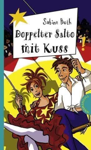 Doppelter Salto mit Kuss, aus der Reihe Freche Mädchen - freche Bücher