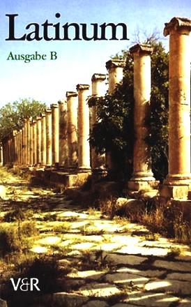 Latinum. Ausgabe B; Lehrgang Für Den Später Beginnenden Lateinunterricht