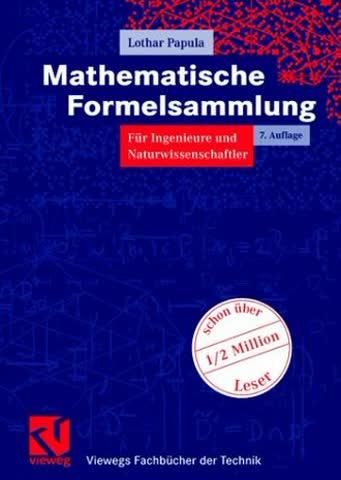 Mathematische Formelsammlung für Ingenieure und Naturwissenschaftler