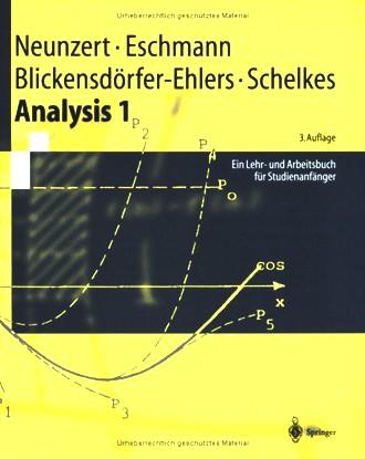 Analysis 1; Ein Lehr- Und Arbeitsbuch Für Studienanfänger