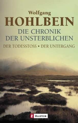 Die Chronik der Unsterblichen 3 / 4. Der Todesstoss / Der Untergang.
