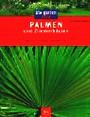 Palmen und Zimmerbäume