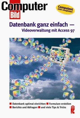 Datenbank ganz einfach: Videoverwaltung mit Access 97
