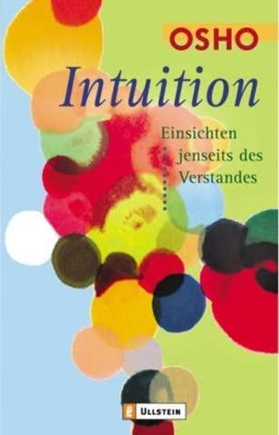 Intuition; Einsichten Jenseits Des Verstandes