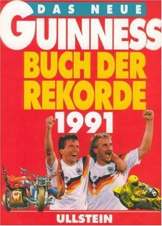 Das neue Guinness Buch der Rekorde 1991