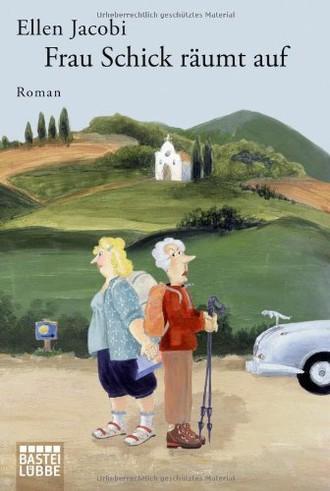 Frau Schick räumt auf: Roman