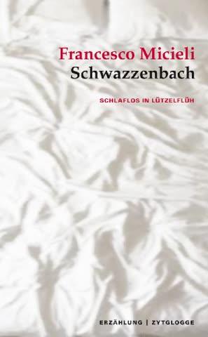 Schwazzenbach: Schlaflos in Lützelflüh