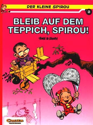 Der Kleine Spirou, Band 2; Bleib Auf Dem Teppich, Spirou