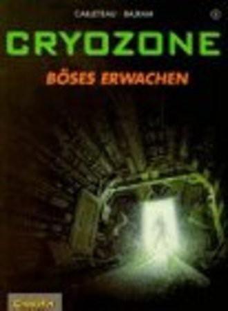 Cryozone, Bd.1, Böses Erwachen