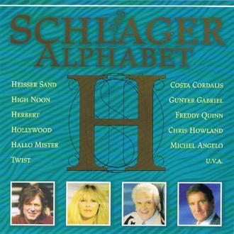 Schlager Alphabet: H - Chris Howland, Costa Cordalis, Gunter Gabriel, Ralf Paulsen, Waterloo & Robinson..