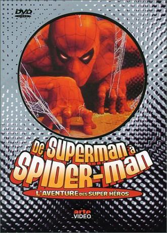De Superman à Spider-Man : L'Aventure des Super-héros [FR Import]