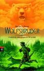 Chronik Der Dunklen Wälder 1 - Wolfsbruder