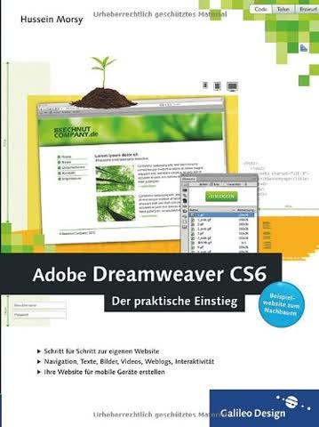 Adobe Dreamweaver CS6: Mit Beispielwebsite zum Nachbauen (Galileo Design)