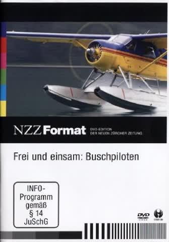 Frei und einsam: Buschpiloten - NZZ Format