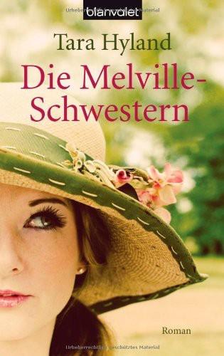 Die Melville-Schwestern: Roman