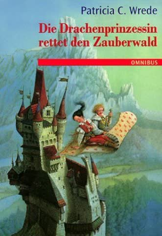 Die Zauberwald-Chronik: Die Zauberwald-Chronik 02. Die Drachenprinzessin rettet den Zauberwald.: Bd 2
