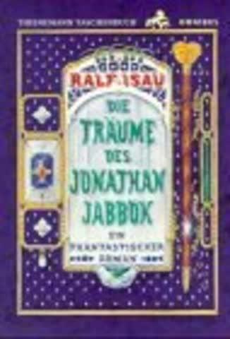 Die Träume des Jonathan Jabbok. Ein phantastischer Roman.