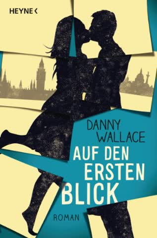 Auf den ersten Blick: Roman