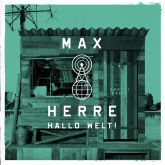 Max Herre - Hallo Welt! (Limited Deluxe Edition)
