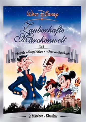 Disneys zauberhafte Märchenwelt 1: Der Prinz und der Bettelknabe & Die Legende von Sleepy Hollow