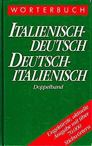 Wörterbuch Italienisch - Deutsch / Deutsch - Italienisch