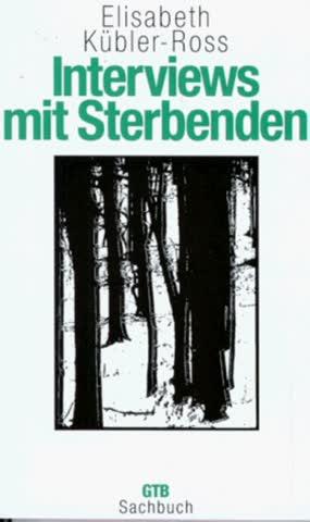 Interviews mit Sterbenden. ( GTB Sachbuch).